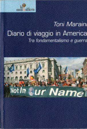 2003 – Diario di viaggio in America, tra Fondamentalismo e guerra. La Mongolfiera Editrice Alternativa, Cosenza.