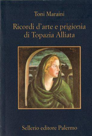 2003 – Ricordi d'arte e prigionia di Topazia Alliata. Introduzione di Denis Mack Smith. Sellerio Editore, Palermo.